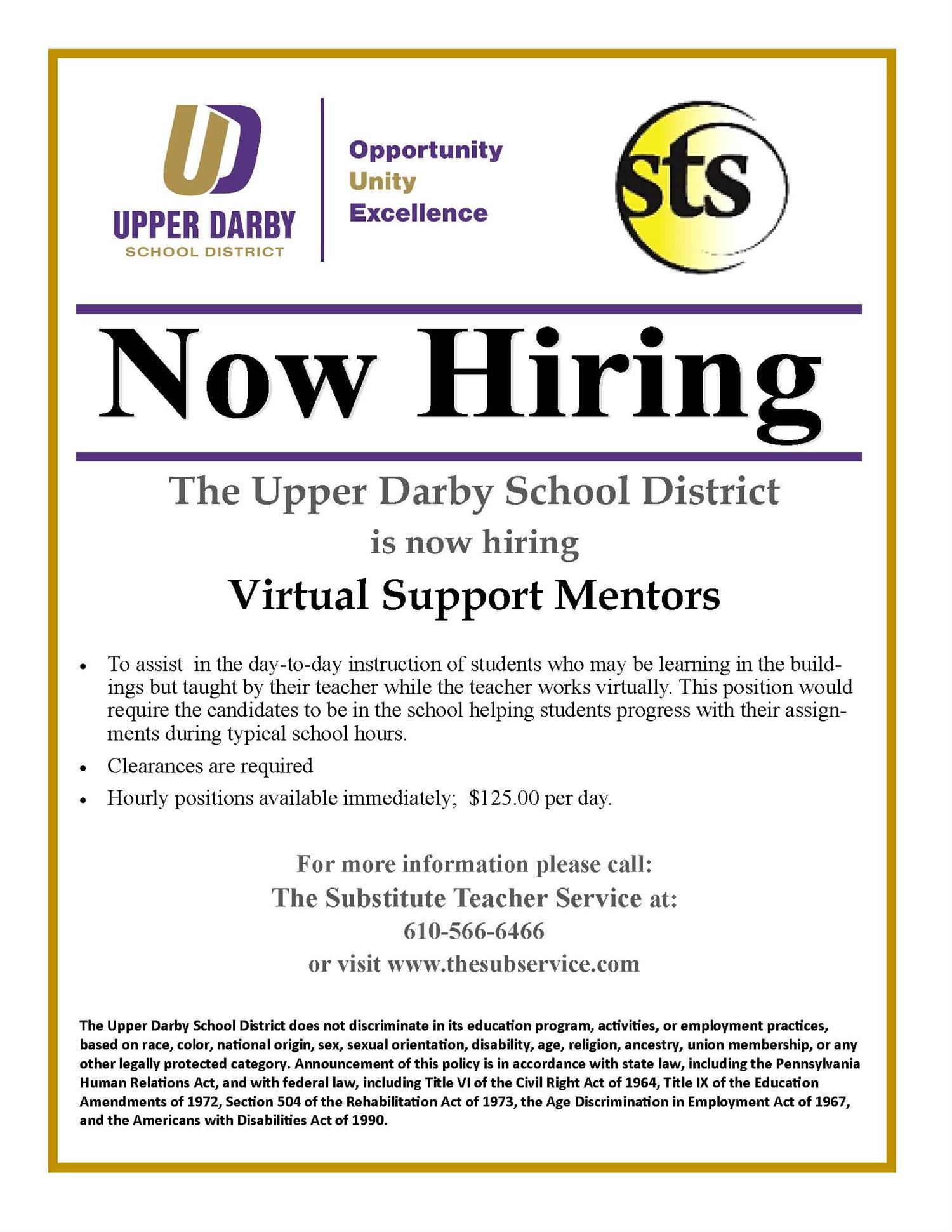 The Upper Darby School District is now hiring Virtual Support Mentors